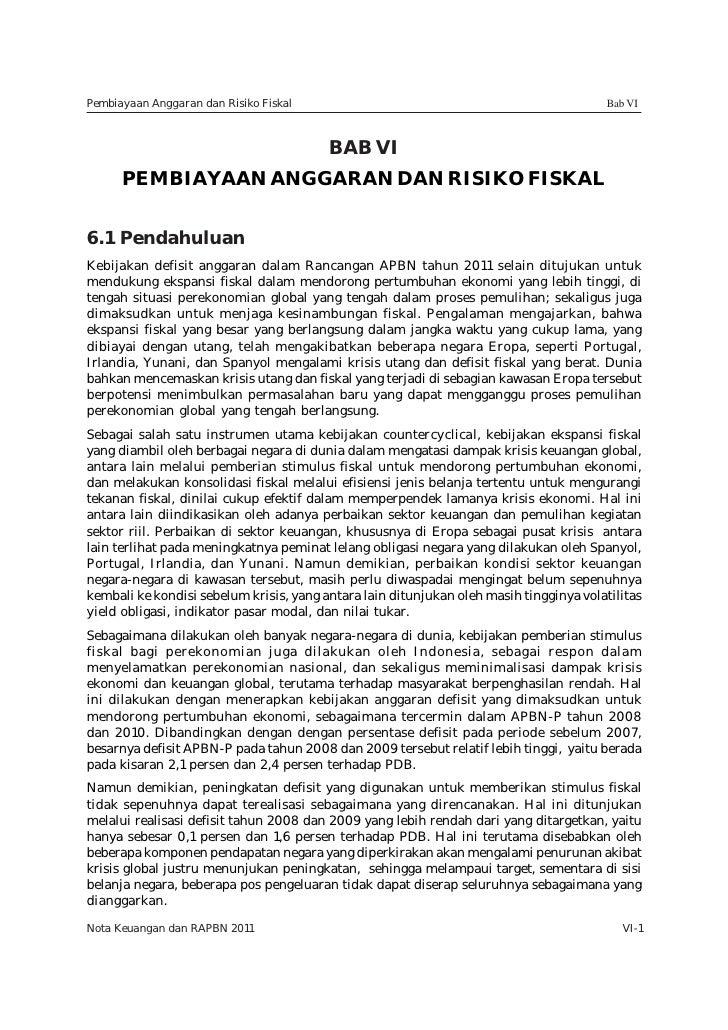 Pembiayaan Anggaran dan Risiko Fiskal                                                    Bab VI                           ...