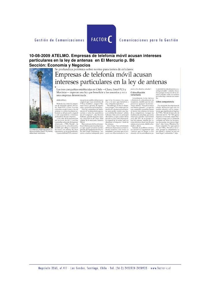 10-08-2009 ATELMO. Empresas de telefonía móvil acusan intereses particulares en la ley de antenas en El Mercurio p. B6 Sec...