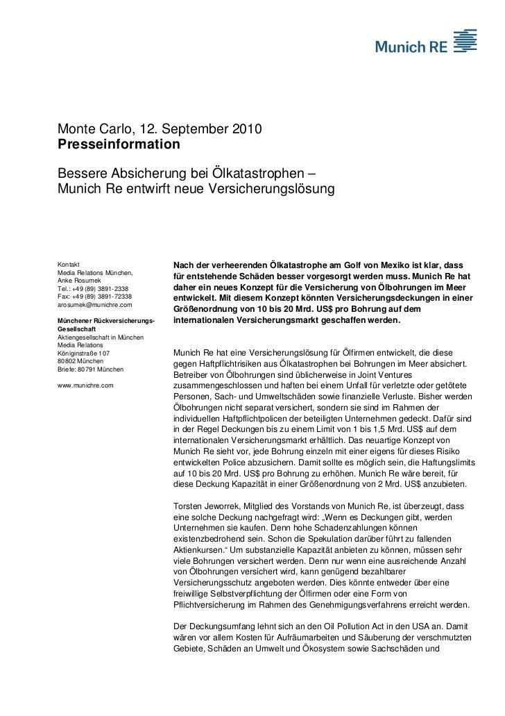 Monte Carlo, 12. September 2010PresseinformationBessere Absicherung bei Ölkatastrophen –Munich Re entwirft neue Versicheru...