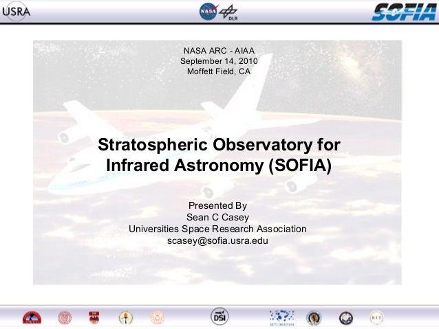 Presenter: Name 1 NASA ARC - AIAA September 14, 2010 Moffett Field, CA Presented By Sean C Casey Universities Space Resear...
