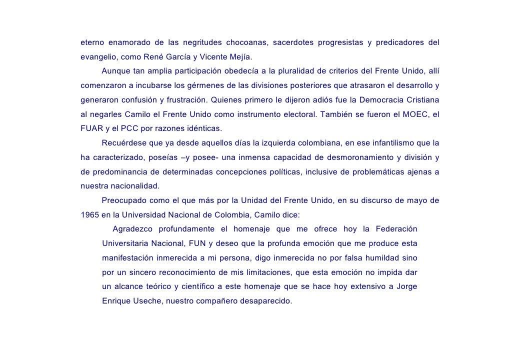 eterno enamorado de las negritudes chocoanas, sacerdotes progresistas y predicadores del evangelio, como René García y Vic...