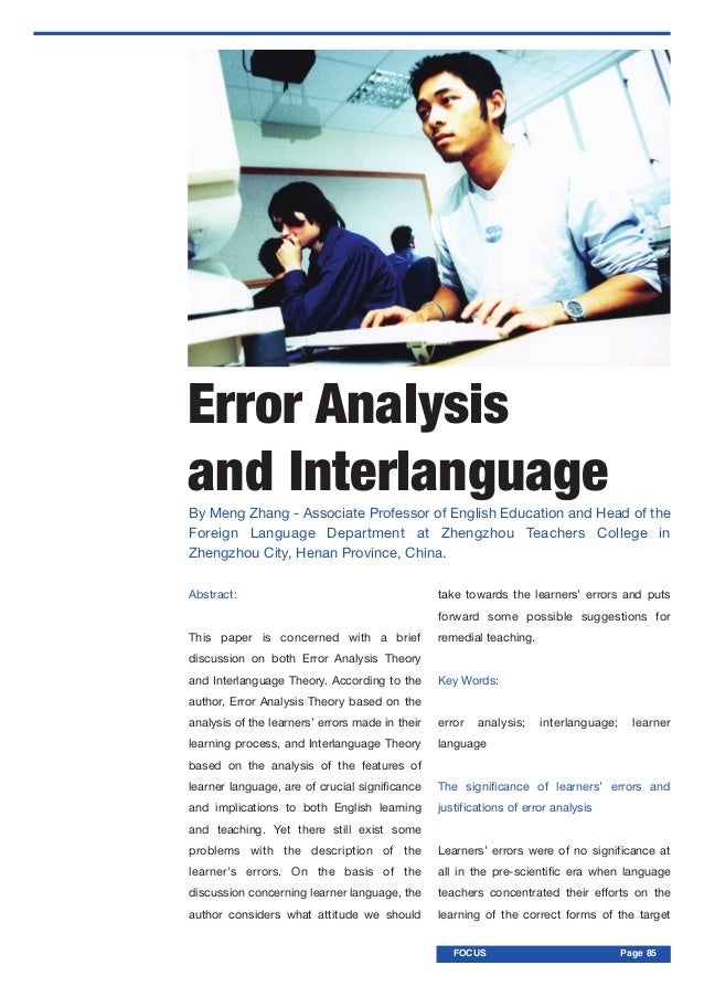 FOCUS PageFOCUS Page 85Error Analysisand InterlanguageAbstract:This paper is concerned with a briefdiscussion on both Erro...