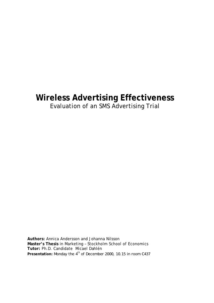 Wireless Advertising Effectiveness           Evaluation of an SMS Advertising TrialAuthors: Annica Andersson and Johanna N...