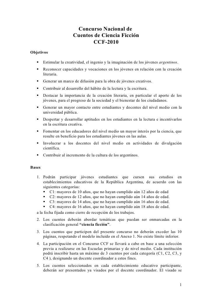 Concurso Nacional de                           Cuentos de Ciencia Ficción                                  CCF-2010 Objeti...