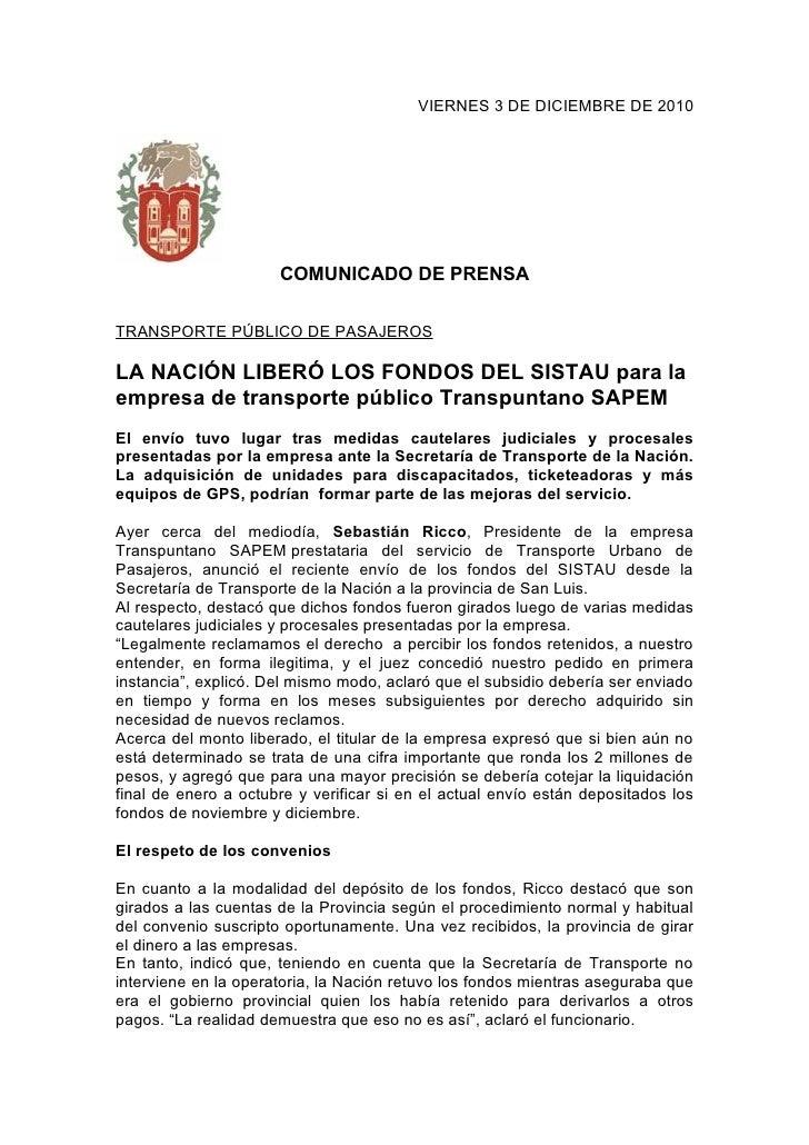 VIERNES 3 DE DICIEMBRE DE 2010                      COMUNICADO DE PRENSATRANSPORTE PÚBLICO DE PASAJEROSLA NACIÓN LIBERÓ LO...
