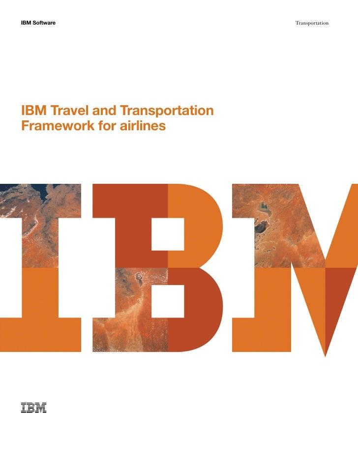Airline Asset Management and Reservation Systems:  IBM Travel And Transportation Framework