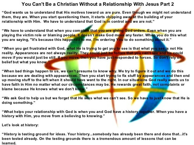 You Can't Be a Christian Without a Relationship With Jesus Part 2