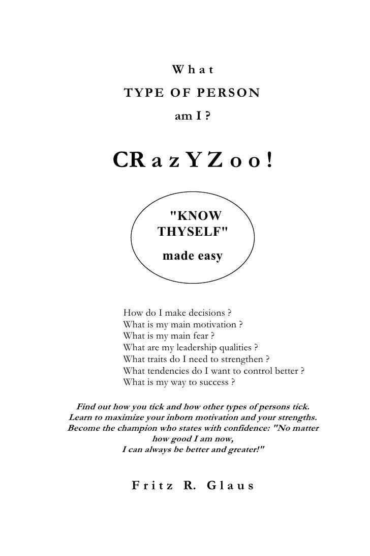 "What             TYPE OF PERSON                         am I ?          CR a z Y Z o o !                      ""KNOW       ..."