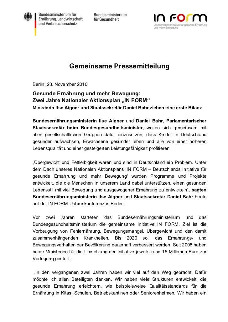 Gemeinsame PressemitteilungBerlin, 23. November 2010Gesunde Ernährung und mehr Bewegung:Zwei Jahre Nationaler Aktionsplan ...