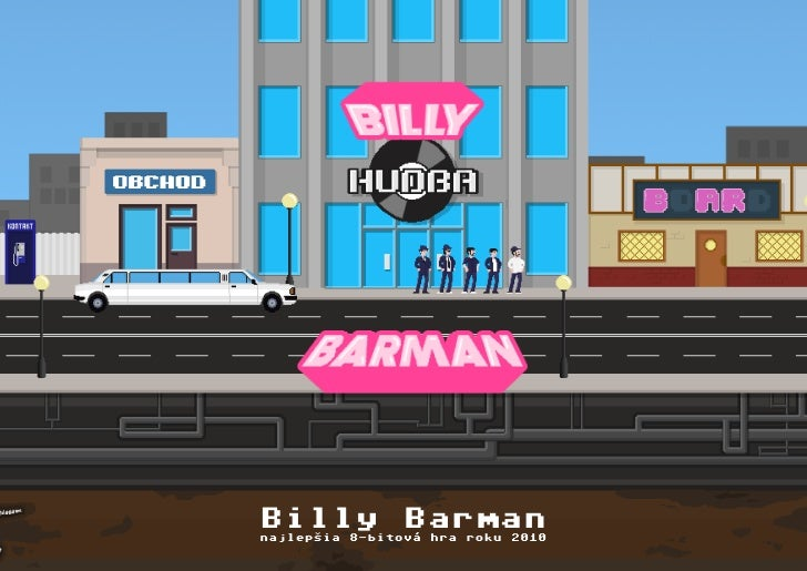 Billy Barmannajlepšia 8-bitová hra roku 2010