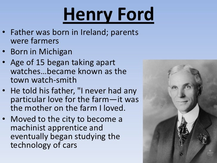 life of henry ford as an american industrialist Top 10 henry ford life figures of the industrial age was an american industrialist henry ford was not only an industrialist and machinist but also.