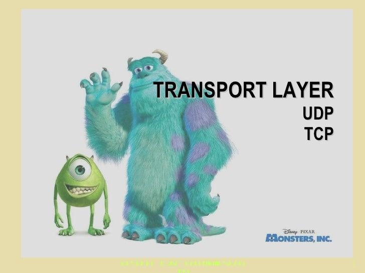 TRANSPORT LAYER UDP TCP