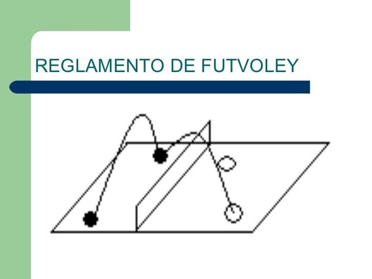 REGLAMENTO DE FUTVOLEY
