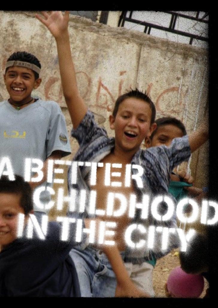 """A Better Childhood in the City"" (UN-HABITAT) 2007"