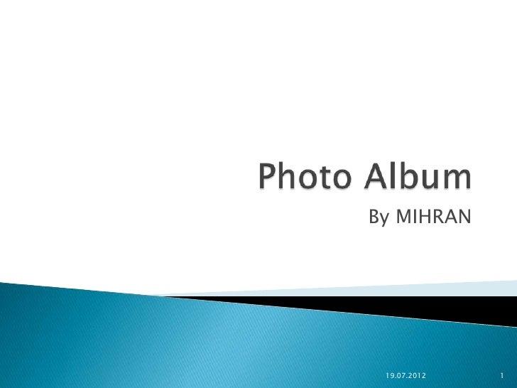 By MIHRAN 19.07.2012   1