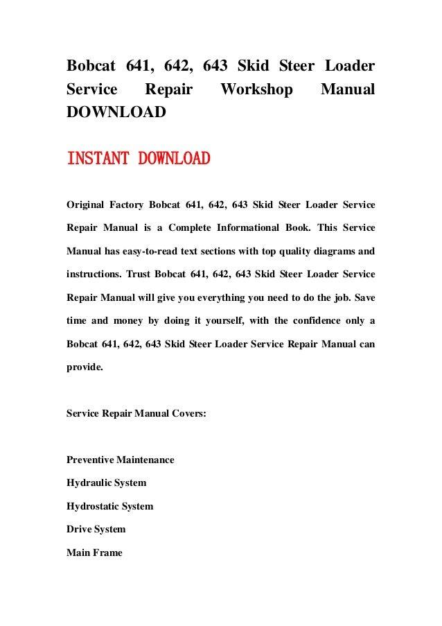 Bobcat 641  642  643 Skid Steer Loader Service Repair