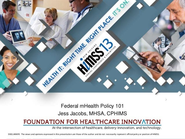 Federal mHealth Policy 101