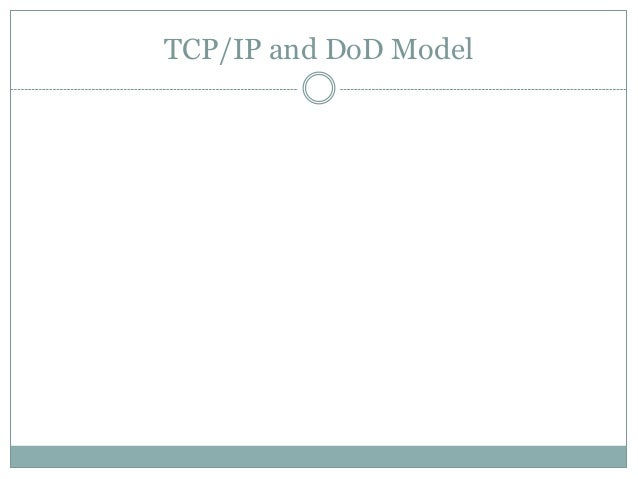10. tcp ip and do d model