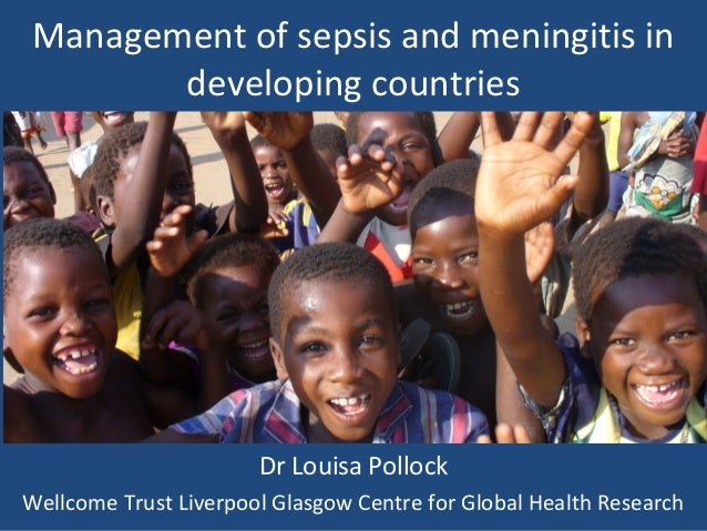 Management of sepsis and meningitis in developing countries