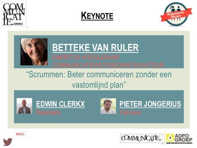 Keynote Scrummen: Beter communiceren zonder een vastomlijnd plan - Betteke van Ruler