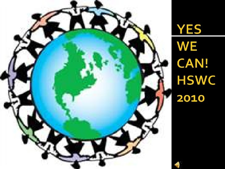 YES WE CAN! HSWC2010<br />