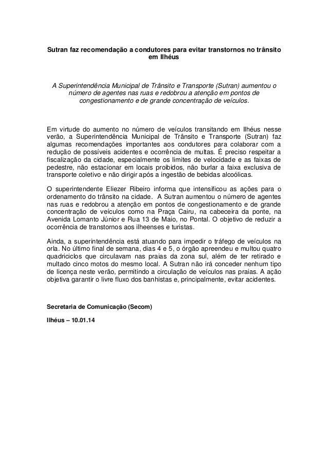 Sutran faz recomendação a condutores para evitar transtornos no trânsito em Ilhéus  A Superintendência Municipal de Trânsi...