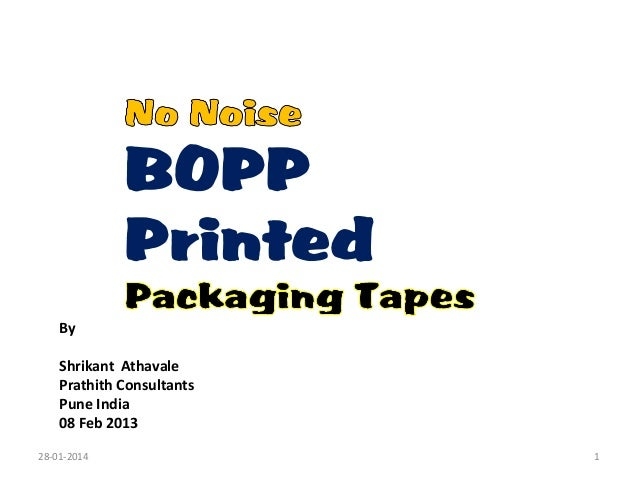 No noise bopp printed tapes