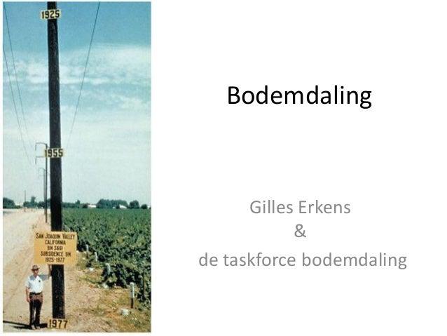 Bodemdaling Gilles Erkens & de taskforce bodemdaling