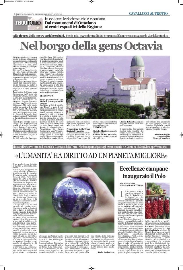 stupore dei presenti, il Gruppo Astrofili Vesuviani ha montato un telescopio e ha offerto a grandi e picci- ni la visione ...