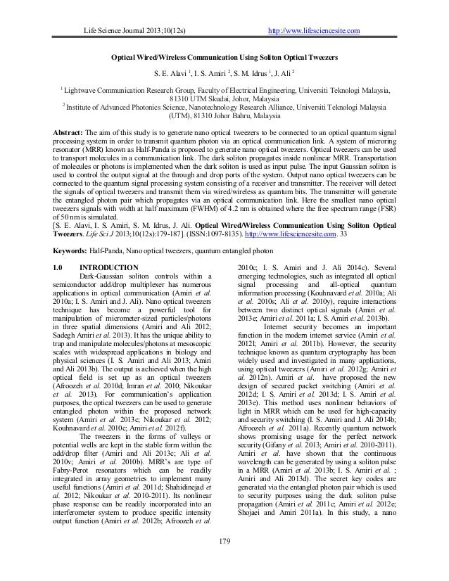 Life Science Journal 2013;10(12s) http://www.lifesciencesite.com 179 Optical Wired/Wireless Communication Using Soliton Op...