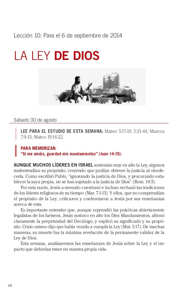 68  Lección 10: Para el 6 de septiembre de 2014  LA LEY DE DIOS  Sábado 30 de agosto  LEE PARA EL ESTUDIO DE ESTA SEMANA: ...