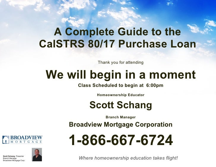 A Complete Guide to the CalSTRS 80/17 Home Purchase Loan