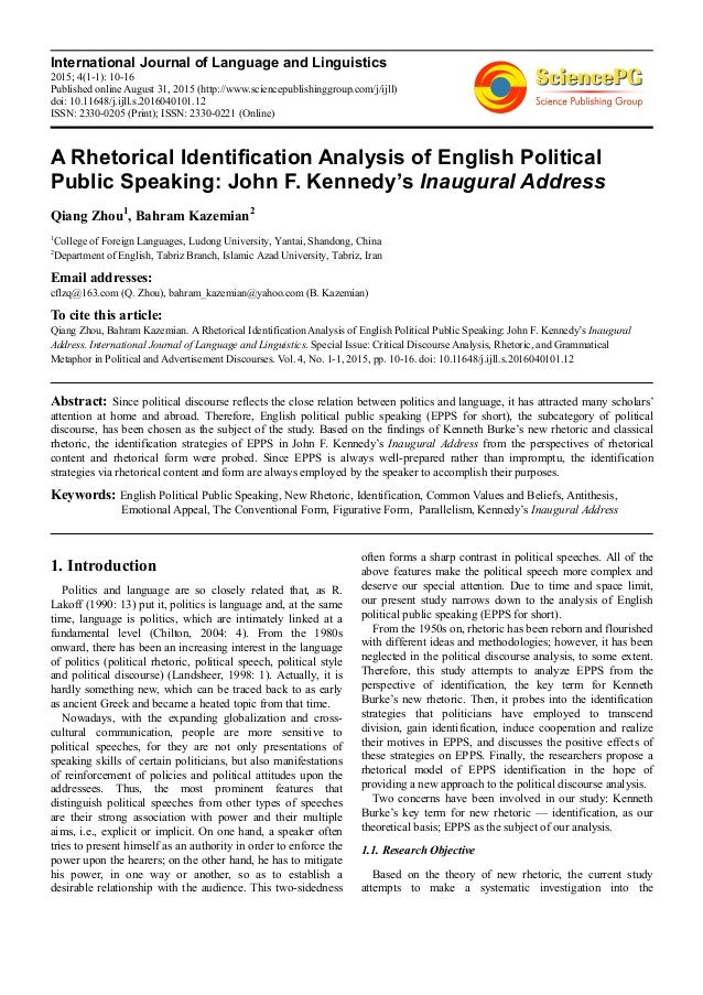 john f kennedy inaugural address rhetorical analysis essay So what is it that gives john f kennedy's inauguration address  to know that his inaugural address is still  rhetorical structure of sentences.