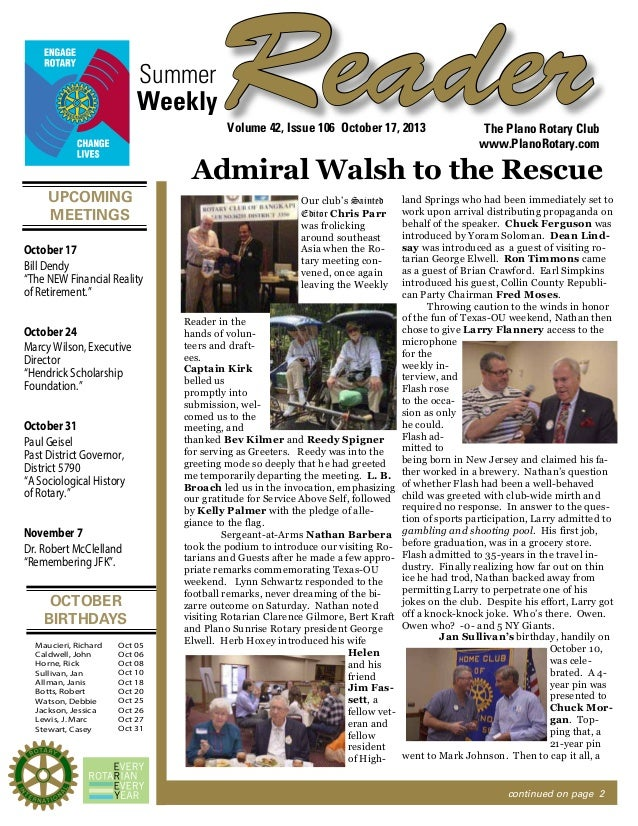 Summer Weekly  Reader Volume 42, Issue 106 October 17, 2013  The Plano Rotary Club www.PlanoRotary.com  Admiral Walsh to t...