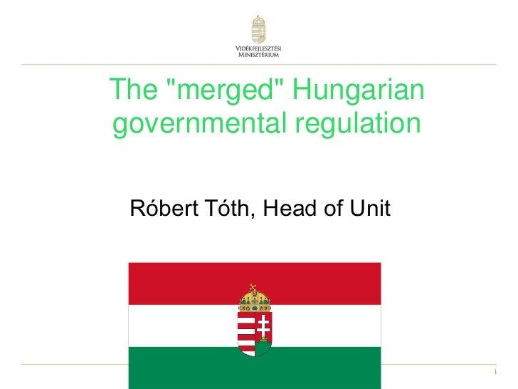 "The ""merged"" Hungarian govermental regulation"