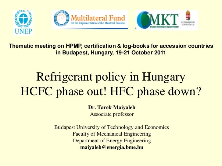 Thematic meeting on HPMP, certification & log-books for accession countries                in Budapest, Hungary, 19-21 Oct...