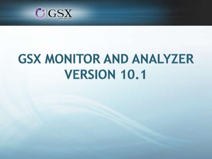 Webinar GSX Monitor and Analyzer v10.1 for Domino