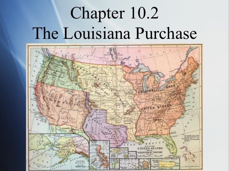 Chapter 10.2The Louisiana Purchase