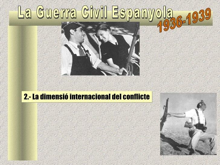 2.- La dimensió internacional del conflicte
