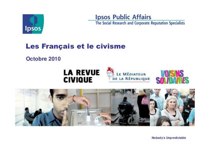 Les Français et le civismeOctobre 2010                             Nobody's Unpredictable