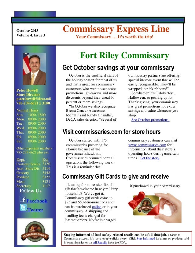 October 2013 Volume 4, Issue 3  Commissary Express Line Your Commissary … It's worth the trip!  Fort Riley Commissary Get ...
