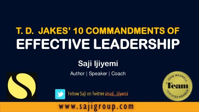 10 Commandments of Effective Leadership by T.D. Jakes