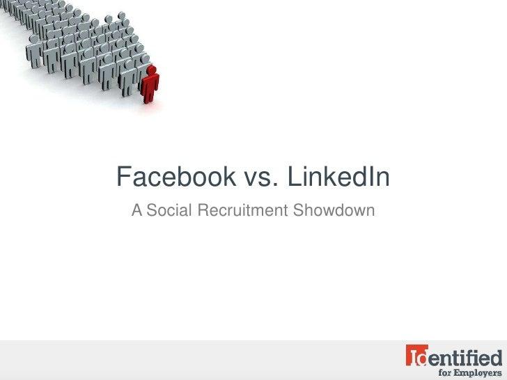 Facebook vs. LinkedIn: The Social Recuitment Showdown