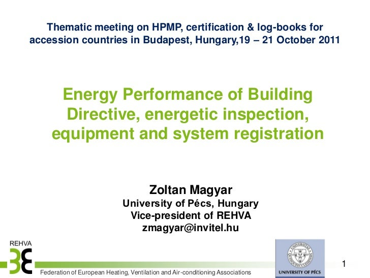 Thematic meeting on HPMP, certification & log-books foraccession countries in Budapest, Hungary,19 – 21 October 2011      ...