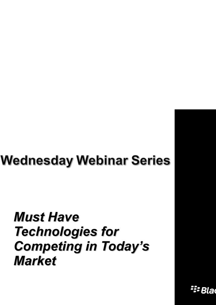 Wednesday Webinar Pt 4: Must-have Technologies for Competing in Today's Market