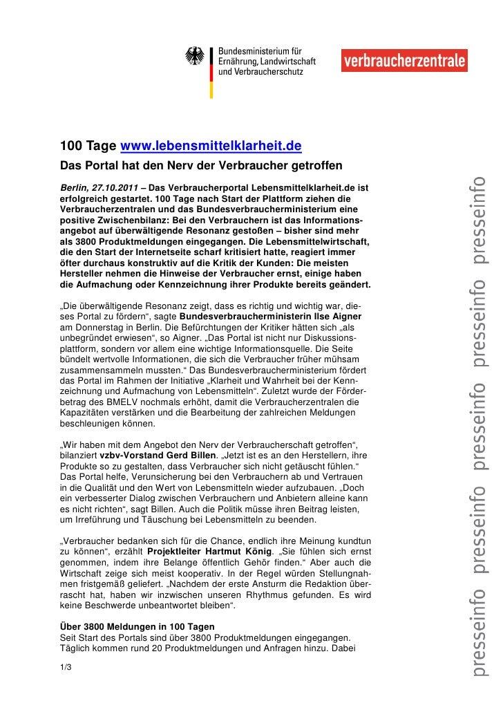 100 Tage www.lebensmittelklarheit.deDas Portal hat den Nerv der Verbraucher getroffenBerlin, 27.10.2011 – Das Verbraucherp...