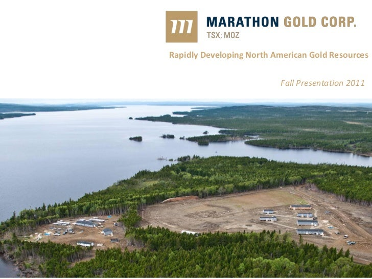 Rapidly Developing North American Gold Resources                          Fall Presentation 2011                          ...