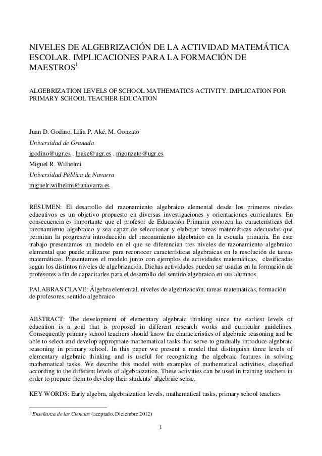 1 NIVELES DE ALGEBRIZACIÓN DE LA ACTIVIDAD MATEMÁTICA ESCOLAR. IMPLICACIONES PARA LA FORMACIÓN DE MAESTROS1 ALGEBRIZATION ...