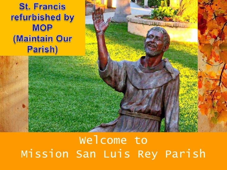 Welcome toMission San Luis Rey Parish