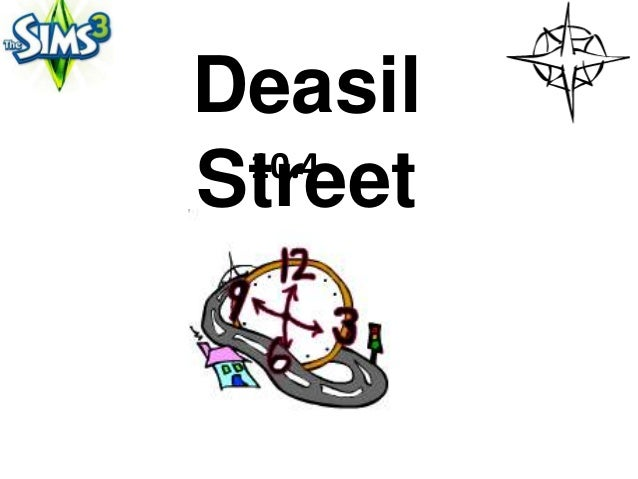 Deasil 10.4Street